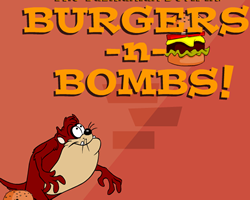 The Tazmanian Devil Burgers N Bombs